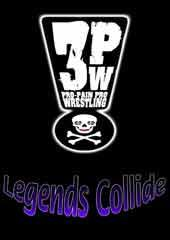 Legends Collide (3PW)