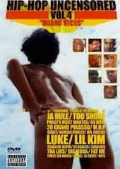 Hip Hop Uncensored 4 - Miami Vices