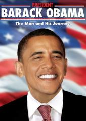 Barack Obama: The Man and His Journey