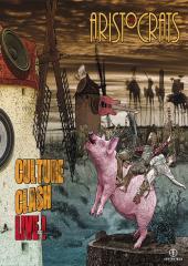 Aristocrats - Culture Clash Live