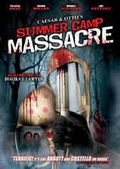 Ceasar And Otto's Summer Camp Massacre