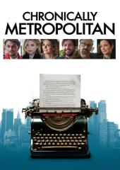 Chronically Metropolitan