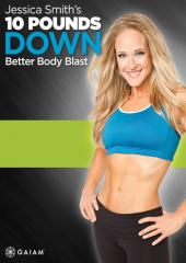 Jessica Smith 10lbs Down - Better Body Blast