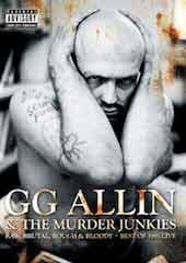 GG Allin - Raw, Brutal, Rough And Bloody: Best of 1991 Live