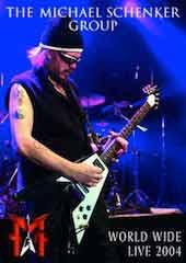 Michael Schenker Group - Worldwide Live 2004