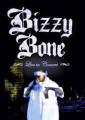 Bizzy Bone - Live