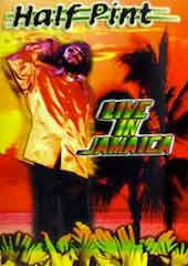Half Pint - Live in Jamaica