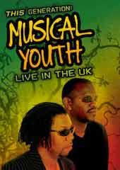 Musical Youth - This Generation: Live In The UK