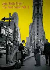 Jazz Shots: East Coast Vol 1