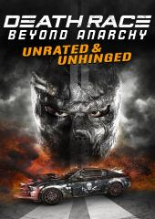 Death Race: Beyond Anarchy - Unrated