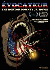 Evocateur: The Morton Downey Jr. Movie