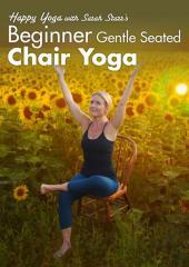 Beginner Gentle Seated Chair Yoga