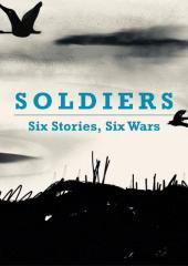 Soldiers: Six Stories, Six Wars