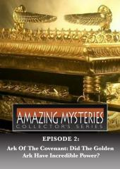 Amazing Mysteries -  Ark of the Covenant: Did the Golden Ark Have Incredible Power?