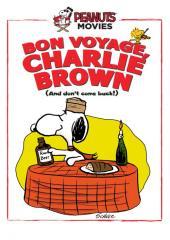 Bon Voyage, Charlie Brown