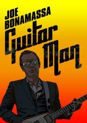 Guitar Man: Joe Bonamassa