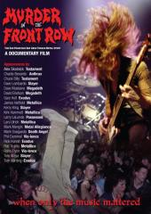 Murder in the Frnot Row: The San Francisco Bay Area Thrash Metal Story