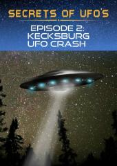 Secrets of UFOs - Kecksburg UFO Crash