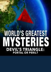 World's Greatest Mysteries: Devils Triangle Portal or Peril