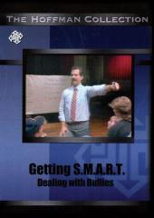 Getting S.M.A.R.T.: Dealing With Bullies