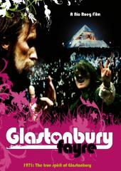 Glastonbury Fayre: 1971 The True Spirit Of Glastonbury
