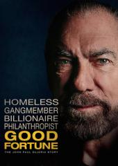 Good Fortune: The John Paul Dejoria Story