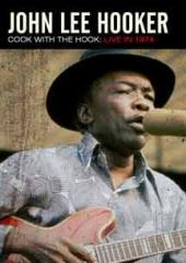 John Lee Hooker: Cook With The Hook Live 1975