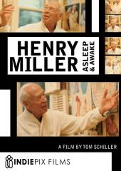 Henry Miller: Asleep and Awake