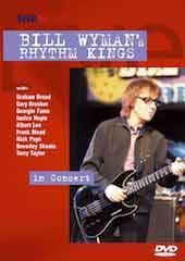 Bill Wyman - Rhythm Kings in Concert