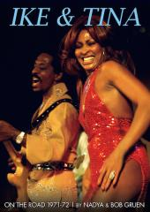 Ike and Tina Turner: On the Road, 1971-72