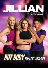Jillian Michaels: Hot Body, Healthy Mommy