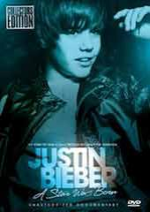 Justin Bieber - A Star Was Born: Unauthorized Documentary