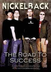 Nickleback - Road to Success Unauthorized