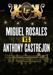 Miguel Rosales vs. Anthony Castrejon