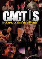 Cactus - Live, Loud And Proud