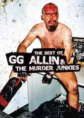 The Best Of GG Allin and The Murder Junkies