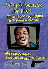 Wesley Willis's Joy Rides