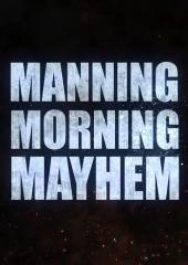 Manning Morning Mayhem