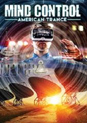 Mind Control: American Trance