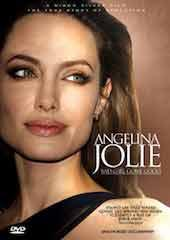 Angelina Jolie- Bad Girl, Gone Good: Unauthorized Documentary