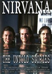 Nirvana - The Untold Stories Unauthorized