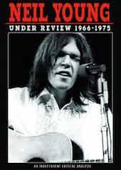 Neil Young - Under Review 1966 - 1975