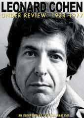 Leonard Cohen - Under Review: 1934-1977