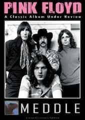 Pink Floyd - Meddle: Classic Album Under Review