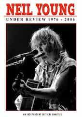 Neil Young - Under Review: 1976-2006