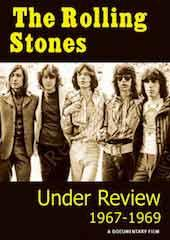 The Rolling Stones - Under Review: 1967 - 1969