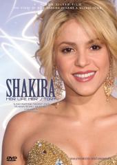 Shakira - Her Life, Her Story: Unauthorized Documentary