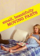Small, Beautifully Moving Parts