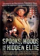 Spooks, Hoods and the Hidden Elite