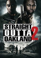 Straight Outta Oakland 2